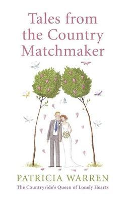Tales from the Country Matchmaker
