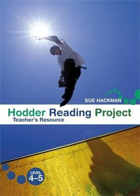 Hodder Reading Project: Teacher's Resource Level 4-5