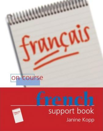 On Course French: Support Book