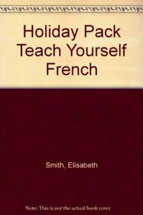 Holiday Pack Teach Yourself French