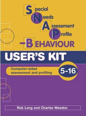 Special Needs Assessment Profile-behaviour (SNAP-B): User's Kit