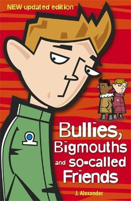 Bullies, Bigmouths and So-Called Friends: 4