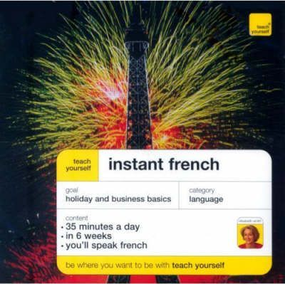 Teach Yourself Instant French - Third Edition (Double CD Pack)