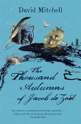 The Thousand Autumns of Jacob de Zoet : David Mitchell ...