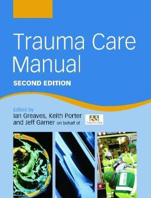 Trauma Care Manual Second Edition