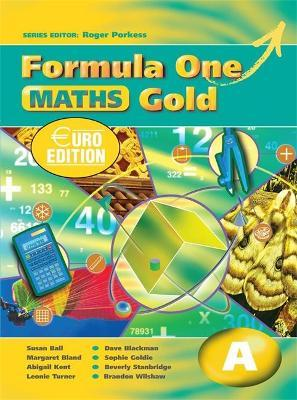 Formula One Maths Euro Edition Gold Pupil's Book A: Book A