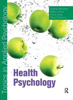 Health Psychology: Topics in Applied Psychology
