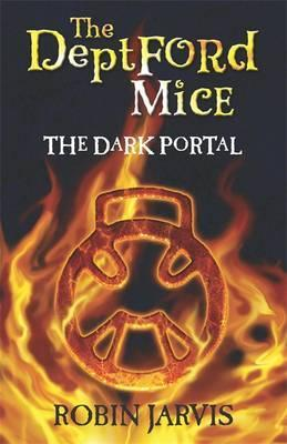 The Deptford Mice: The Dark Portal