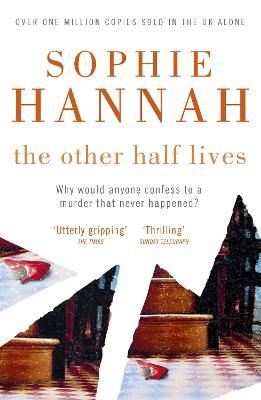 The Other Half Lives : Culver Valley Crime Book 4
