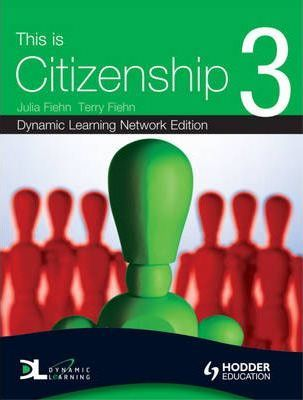 This is Citizenship: Dynamic Learning Bk. 3