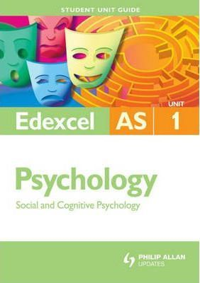 Edexcel Psychology: Unit 1