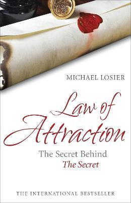 Law of Attraction : The Secret Behind 'The Secret'