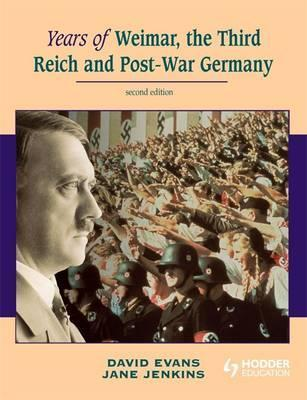 Years of Weimar, the Third Reich and Post-war Germany