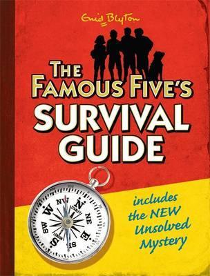 Famous Five: The Famous Five's Survival Guide