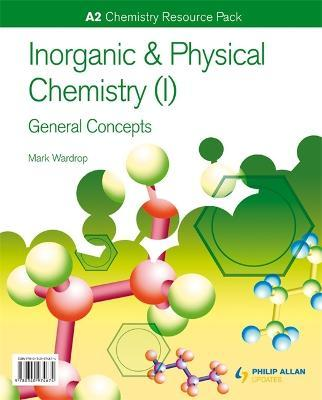 A2 Chemistry Inorganic Physical Chemistry I General Concepts