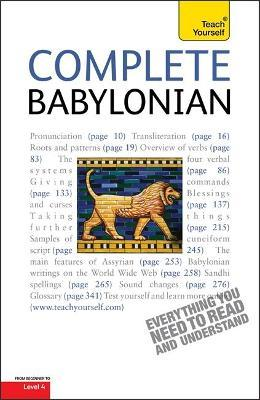 Complete Babylonian: A Comprehensive Guide to Reading and Understanding Babylonian, with Original Texts
