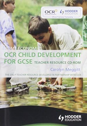 Home Economics: OCR Child Development for GCSE: Teacher Resource
