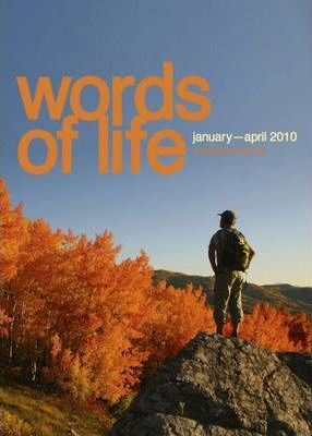 Words of Life: January-April 2010