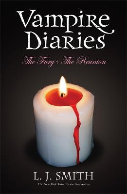 The Vampire Diaries: Volume 2: The Fury & The Reunion