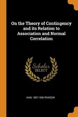 On the Theory of Contingency and Its Relation to Association