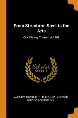 From Structural Steel to the Arts