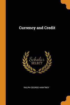 Currency and Credit