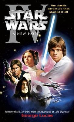 A New Hope: Star Wars: Episode IV Cover Image