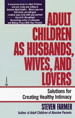 Adult Children as Husbands, Wives, and Lovers
