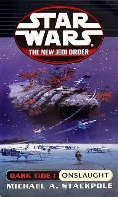 Star Wars: The New Jedi Order - Dark Tide: Onslaught