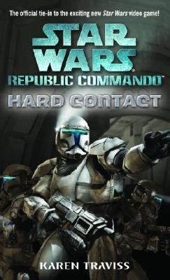 Hard Contact: Star Wars Legends (Republic Commando) Cover Image