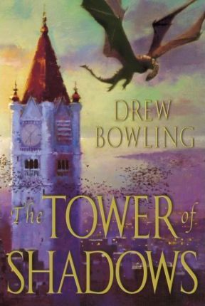The Tower of Shadows the Tower of Shadows the Tower of Shadows