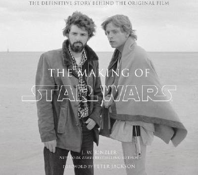 The Making Of Star Wars J W Rinzler 9780345494764