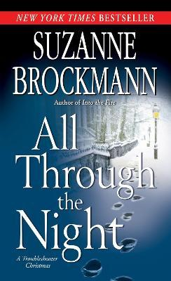 All Through the Night : A Troubleshooter Christmas
