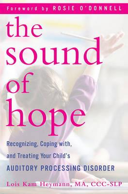 The Sound of Hope - Lois Kam Heymann, Rosie O'Donnell