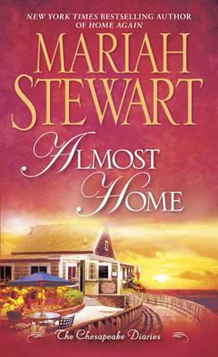 Almost Home : The Chesapeake Diaries