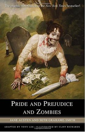 Pride and Prejudice and Zombies: The Graphic Novel Cover Image