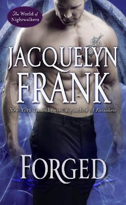Forged : The World of Nightwalkers