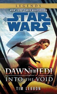 Into the Void: Star Wars Legends (Dawn of the Jedi) Cover Image