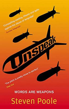 Unspeak : Words Are Weapons