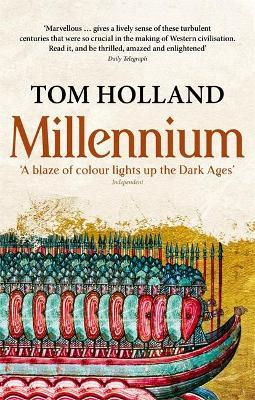 Millennium : The End of the World and the Forging of Christendom