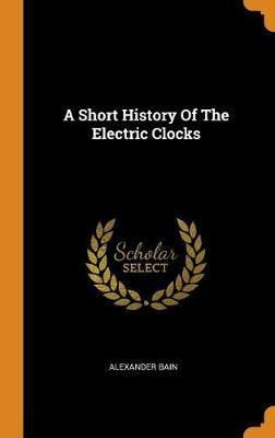 A Short History of the Electric Clocks