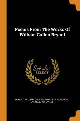 Poems from the Works of William Cullen Bryant