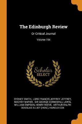 The Edinburgh Review  Or Critical Journal; Volume 154