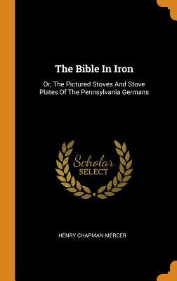 The Bible in Iron