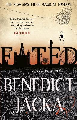 Fated : The First Alex Verus Novel from the New Master of Magical London