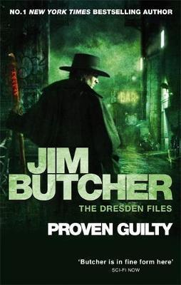 Proven Guilty : The Dresden Files, Book Eight