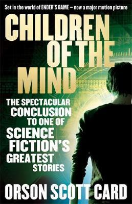 Children Of The Mind : Book 4 of the Ender Saga