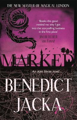 Marked : An Alex Verus Novel from the New Master of Magical London