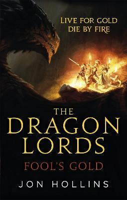 The Dragon Lords 1: Fool's Gold