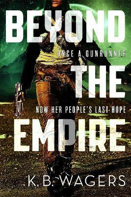 Beyond the Empire : The Indranan War, Book 3
